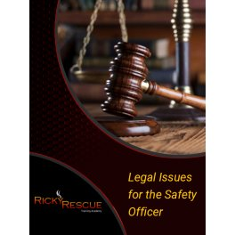 Legal Issues for the Safety Officer