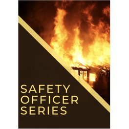 Safety Officer Series
